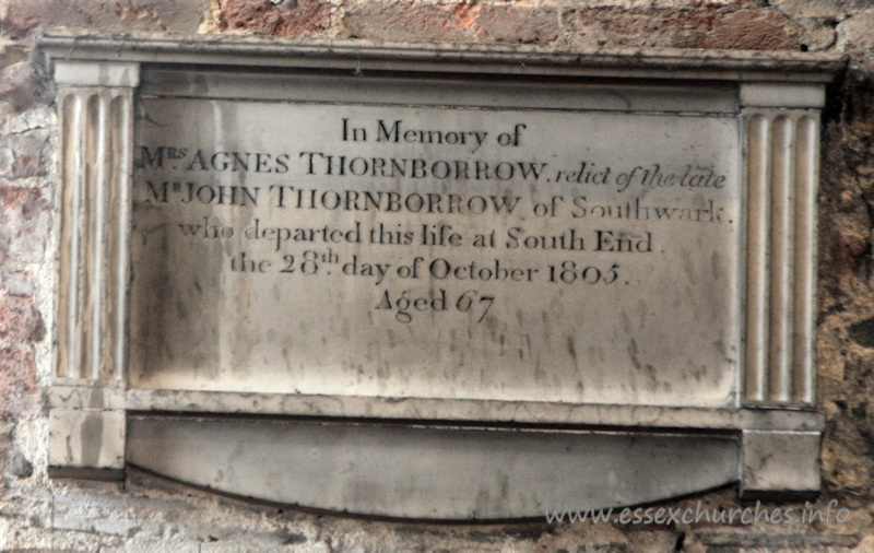 St Mary the Virgin, Prittlewell Church - In Memory of Mrs Agnes Thornborrow, relict of the late Mr John Thornborrow of Southwark who departed this life at South End the 28th day of October 1805 Aged 67.