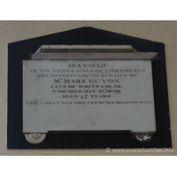 St Peter ad Vincula, Coggeshall Church - In a vault in the middle aisle of this church are deposited the remains of MR MARK GUYON, late of White Colne, who died May 31st 1839 aged 47 years. === This tablet was erected by his beloved wife.